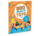 800 blagues de Toto 2018...