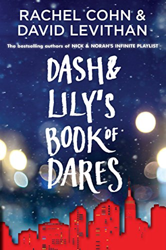Dash & Lily's Book of Dares (Dash & Lily Series, Band 1) Serie Dash