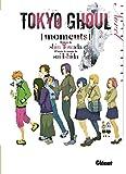 Roman Tokyo Ghoul - Vol.01 : Moments