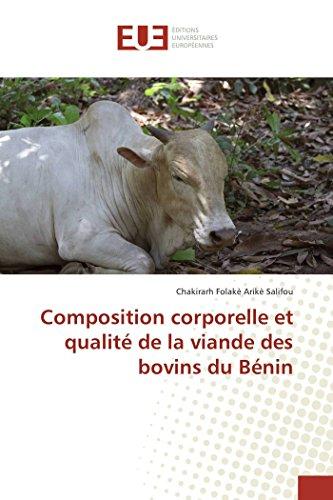 Composition corporelle et qualité de la viande des bovins du Bénin (OMN.UNIV.EUROP.) por Chakirarh Salifou