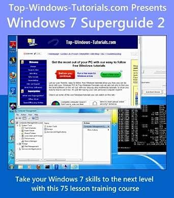 Windows 7 Superguide 2 eBook: Matthew Buxton, Pat Buxton