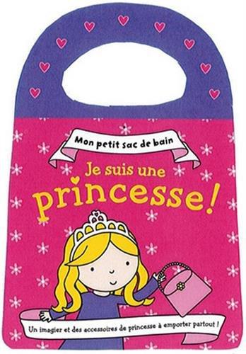 Je Suis une Princesse Mon Petit Sac de Bain