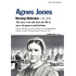 Agnes Jones: Nursing Reformer, The Nurse who laid down her life  to serve the poorest (Eternal Light Tracts Book 1)