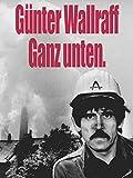 Günter Wallraff - Ganz Unten
