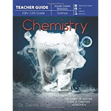 Chemistry (Teacher Guide): The Study of Matter from a Christian Worldview (Master's Class)