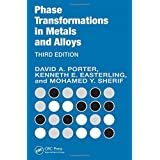 Phase Transformations in Metals and Alloys, Third Edition (Revised Reprint) by David A. Porter (2009-02-04)