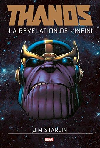 THANOS : LA REVELATION DE L'INFINI par Jim Starlin