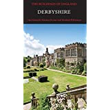 Derbyshire (Pevsner Architectural Guides) (Pevsner Architectural Guides: Buildings of England)