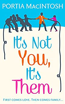 It's Not You, It's Them by [MacIntosh, Portia]