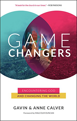 game-changers-encountering-god-and-changing-the-world