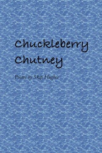 Chuckleberry Chutney por Skip Hughes