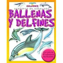 Ballenas y delfines (Pequeños & Grandes cuadernos de adhesivos)
