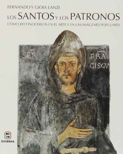 Los Santos y los Patronos (VIDAS Y SEMBLANZAS) por FERNANDO/LANZI,GIOIA LANZI
