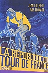 La République du Tour de France, 1903-2003