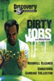 Discovery Channel's - Dirty Jobs con Mike Rowe: Roadkill Cleaner, China Town Collector
