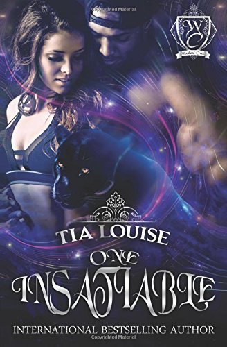 One Insatiable by Tia Louise (2015-11-10)