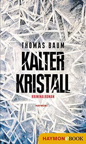 Kalter Kristall: Kriminalroman (HAYMON TASCHENBUCH) (German Edition)