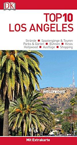 Top 10 Reiseführer Los Angeles: mit Extra-Karte und kulinarischem Sprachführer zum Herausnehmen
