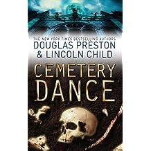 Cemetery Dance: An Agent Pendergast Novel (Agent Pendergast Series Book 9)