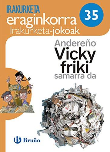 Andereño Vicky friki samarra da Irakurketa Jokoak: IJ 35 por Equipo de Lectura Eficaz
