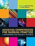 Achieving Competencies for Nursing Practice: A Handbook for Student Nurses