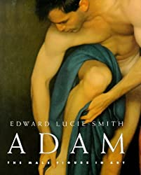 Adam: The Male Figure in Art by Edward Lucie-Smith (1998-10-26)