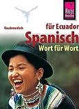 Kauderwelsch, Spanisch für Ecuador Wort für Wort - Wolfgang Falkenberg