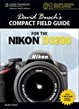 David Busch's Compact Field Guide for the Nikon D3200
