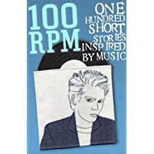 100 RPM - One Hundred Stories Inspired By Music