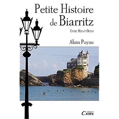 Petite histoire de Biarritz (Petite histoire des villes)