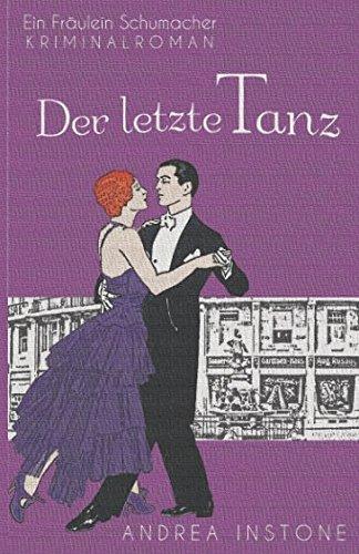 Emma Schumacher & Der letzte Tanz (Fräulein Schumacher, Band 4)