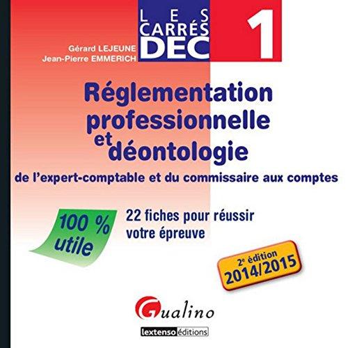 Carrés DEC 1 - Règlementation professionnelle et déontologie de l'expert-comptable et du Commissaire