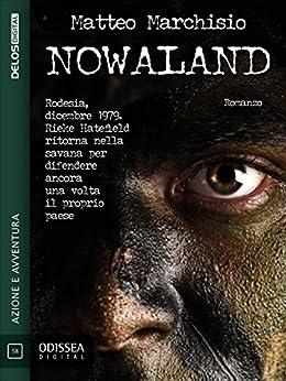 Nowaland (Odissea Digital) di [Matteo Marchisio]