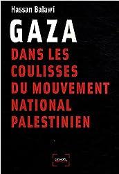 Gaza:dans les coulisses du mouvement national palestinien