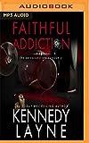 Faithful Addiction (Safeguard)