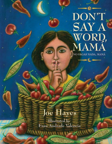 Don't Say a Word, Mama / No Digas Nada, Mama por Joe Hayes