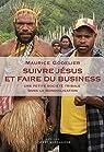 Suivre Jésus et faire du business : Une petite société tribale dans la mondialisation par Godelier