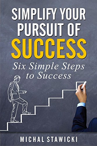simplify-your-pursuit-of-success-six-simple-steps-to-success-book-1-english-edition