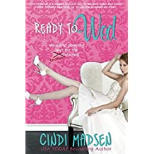 Ready to Wed (Entangled Select) by Cindi Madsen (2014-07-22)