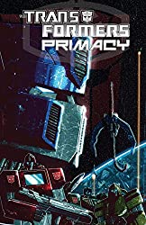 Transformers: Primacy (English Edition)