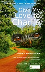 GIVE MY LOVE TO CHARLIE