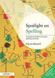 Spotlight on Spelling: A Teacher's Toolkit of Instant Spelling Activities (David Fulton Book--Cover)