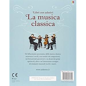La musica classica. Libri con adesivi per informar