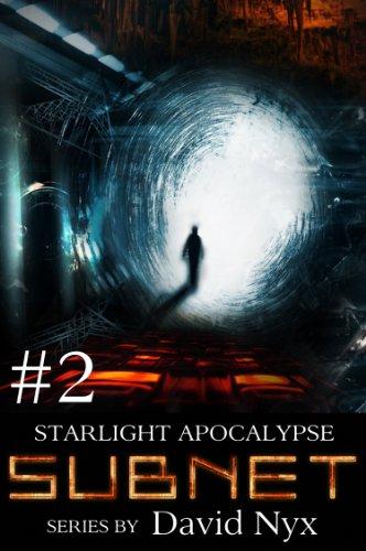 Starlight Apocalypse (SUBNET - Book Two 2)
