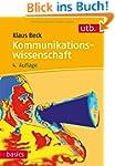 Kommunikationswissenschaft (utb basic...