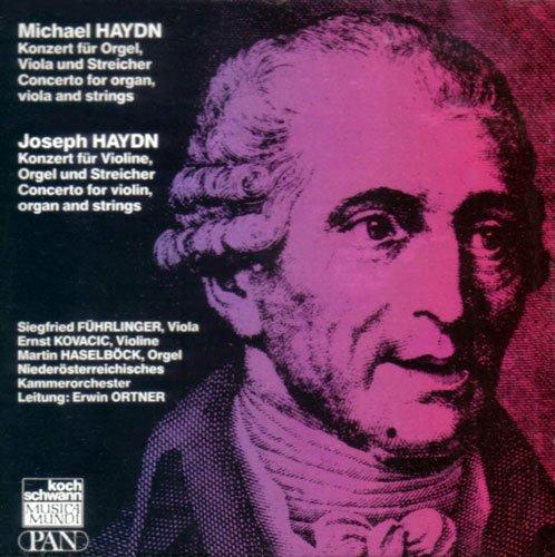 Michael Haydn: Konzert für Orgel, Viola und Streicher P. 55 / Joseph Haydn: Konzert für Violine, Orgel und Streicher H18:6