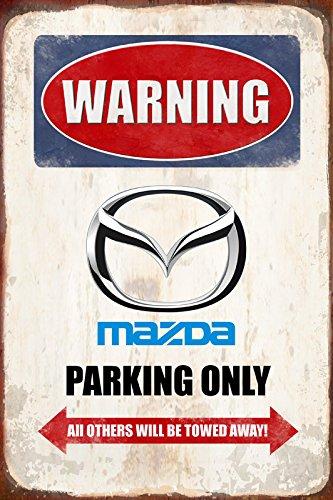 Warning Mazda Parking only park schild tin sign schild aus blech garage