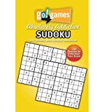 By Stickels, Terry [ [ Go! Games Absolutely Addictive Sudoku (Go! Games) ] ] Feb-2013[ Paperback ]
