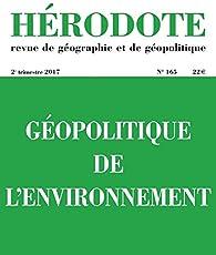 Hérodote, n° 165. Géopolitique de l'environnement par Revue Hérodote