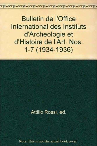 bulletin-de-loffice-international-des-instituts-darcheologie-et-dhistoire-de-lart-nos-1-7-1934-1936